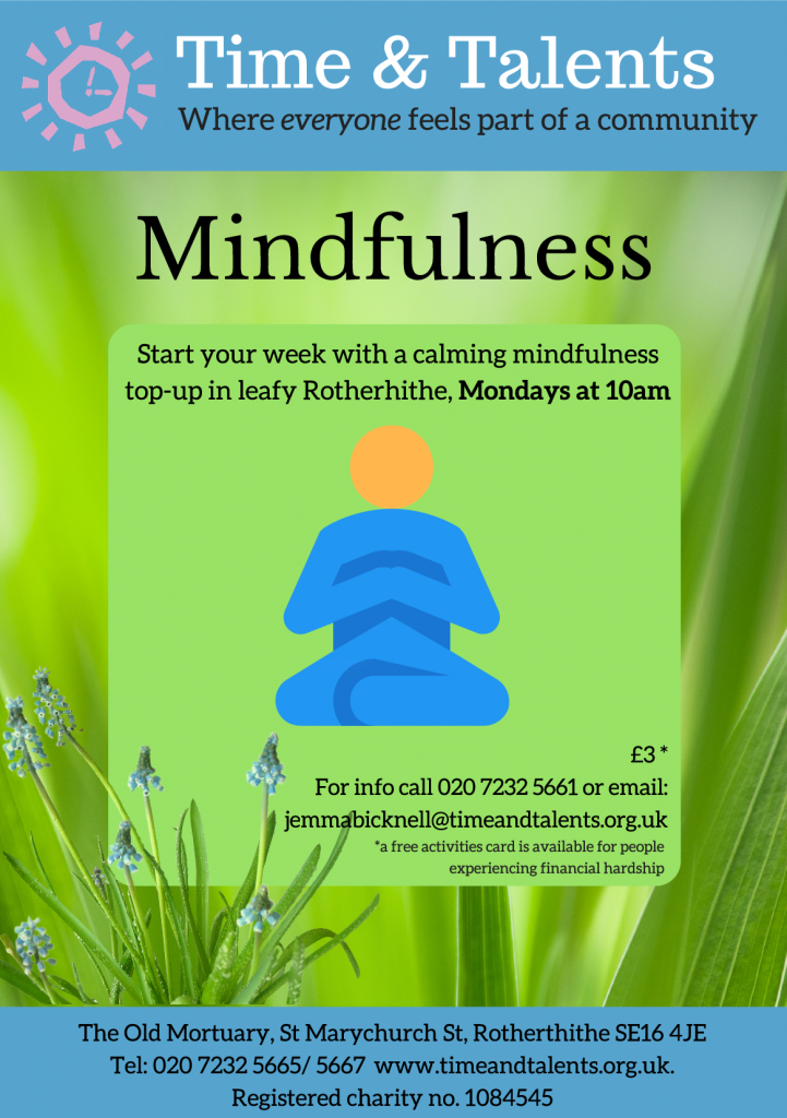 Our mindfulness class is held at The Old Mortuary, every Monday at 10am.