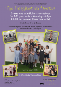 The Imagination Doctor - drama and mindfulness for 7-11 years olds every Monday at T&T2